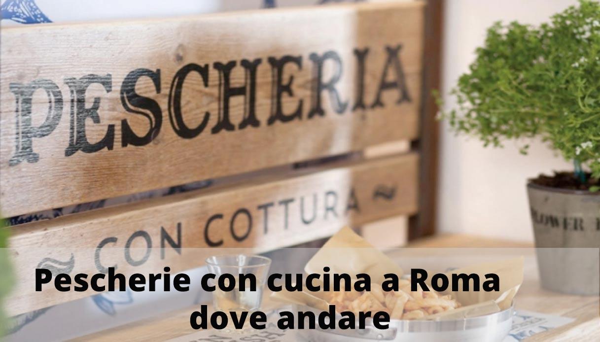 pescherie-con-cucina-a-roma-dove-andare