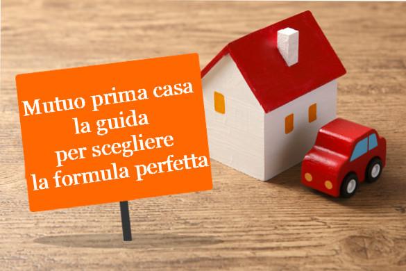 mutuo-prima-casa-guida-formula-perfetta