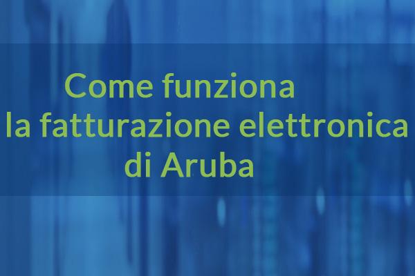 fatturazione-elettronica-aruba-come-funziona